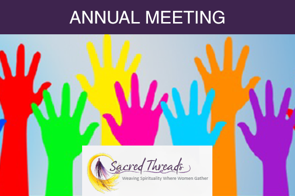 Sacred Threads Annual Meeting