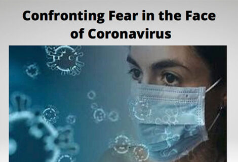 Confronting Fear in the Face of Coronavirus
