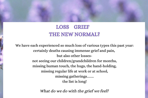 Loss Grief - The New Normal?